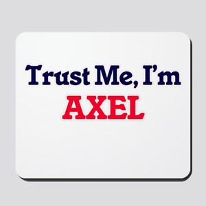 Trust Me, I'm Axel Mousepad