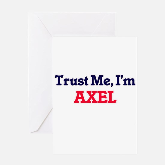Trust Me, I'm Axel Greeting Cards