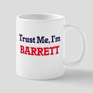 Trust Me, I'm Barrett Mugs