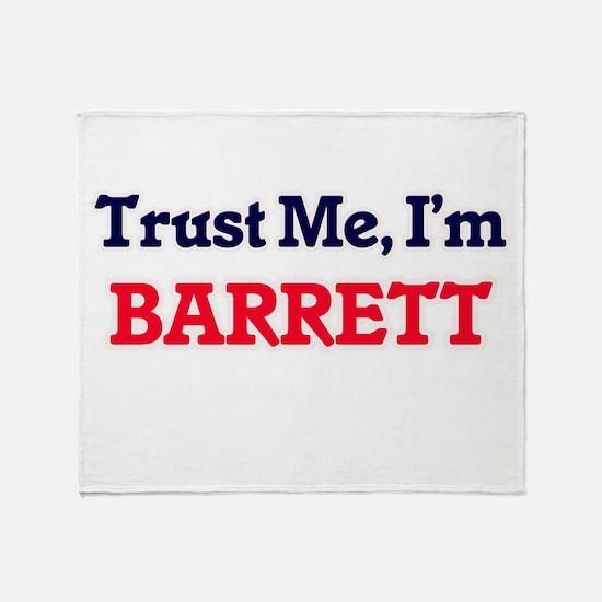 Trust Me, I'm Barrett Throw Blanket