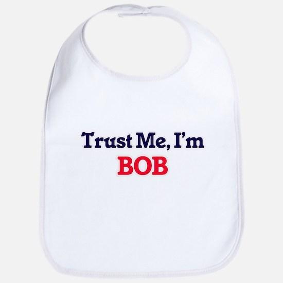 Trust Me, I'm Bob Bib