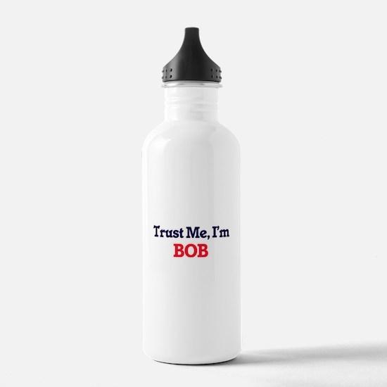 Trust Me, I'm Bob Water Bottle