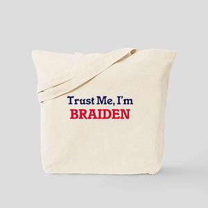 Trust Me, I'm Braiden Tote Bag