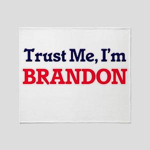 Trust Me, I'm Brandon Throw Blanket