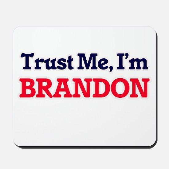Trust Me, I'm Brandon Mousepad