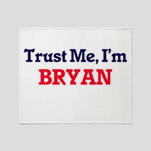 Trust Me, I'm Bryan Throw Blanket