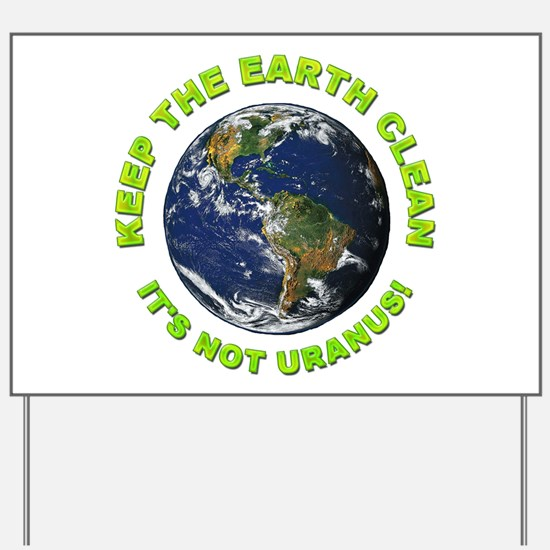 Keep the Earth Clean Yard Sign