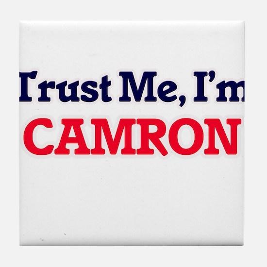 Trust Me, I'm Camron Tile Coaster