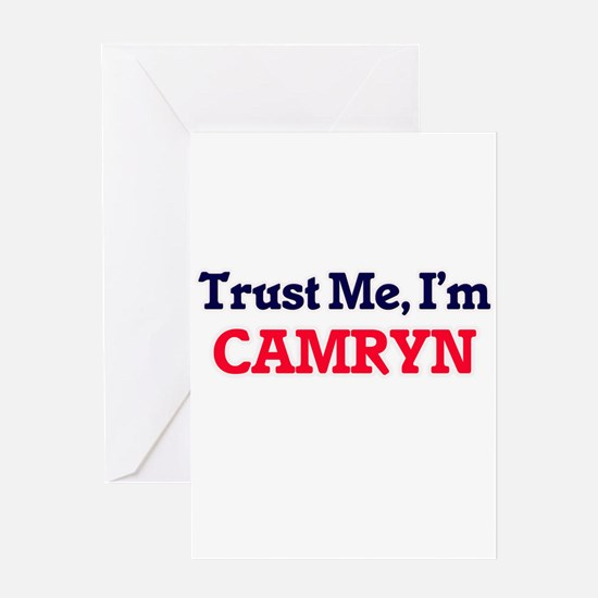 Trust Me, I'm Camryn Greeting Cards