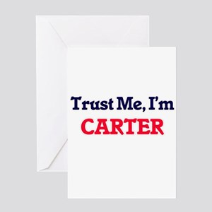 Trust Me, I'm Carter Greeting Cards