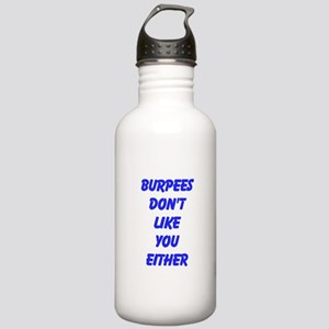 Burpees dont like you either Water Bottle