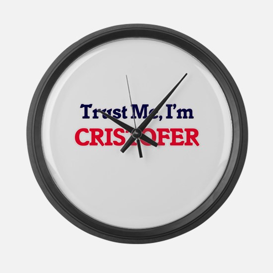 Trust Me, I'm Cristofer Large Wall Clock