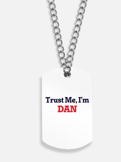 Trust Me, I'm Dan Dog Tags