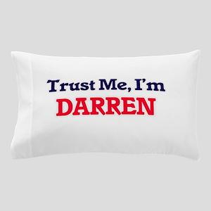 Trust Me, I'm Darren Pillow Case