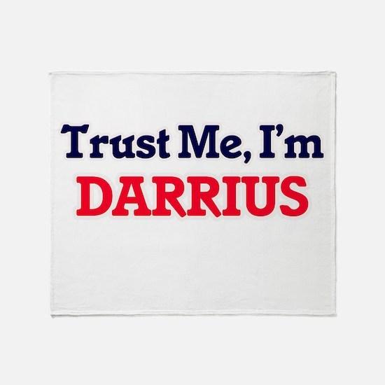 Trust Me, I'm Darrius Throw Blanket