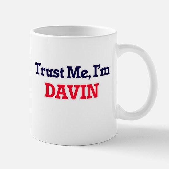 Trust Me, I'm Davin Mugs