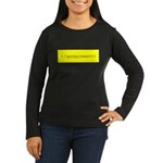 </government> Women's Long Sleeve Dark T-Shirt