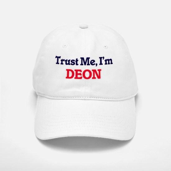 Trust Me, I'm Deon Baseball Baseball Cap
