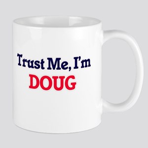 Trust Me, I'm Doug Mugs