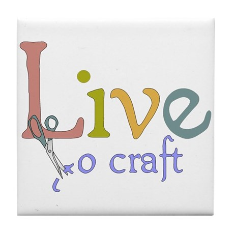 Live To Craft Tile Coaster