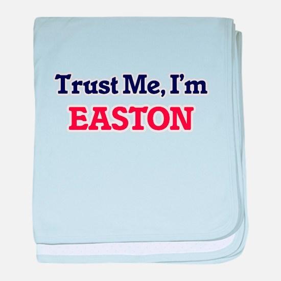 Trust Me, I'm Easton baby blanket