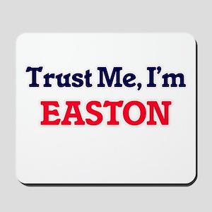 Trust Me, I'm Easton Mousepad