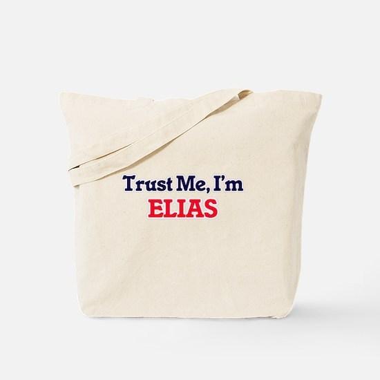 Trust Me, I'm Elias Tote Bag