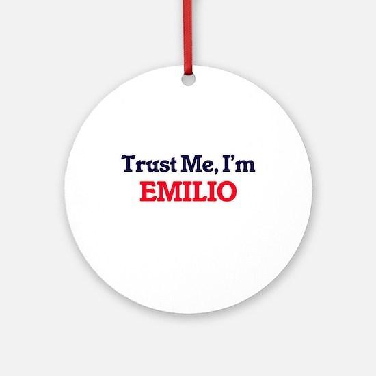 Trust Me, I'm Emilio Round Ornament