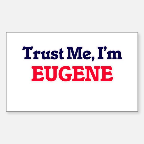 Trust Me, I'm Eugene Decal