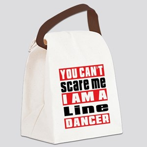 You Can Not Scare Me I Am Line da Canvas Lunch Bag