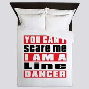You Can Not Scare Me I Am Line dancing Queen Duvet
