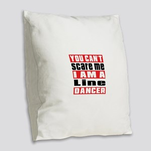 You Can Not Scare Me I Am Line Burlap Throw Pillow