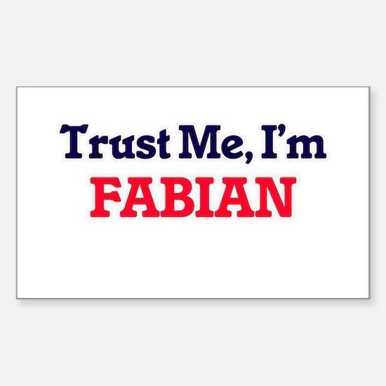 Trust Me, I'm Fabian Decal
