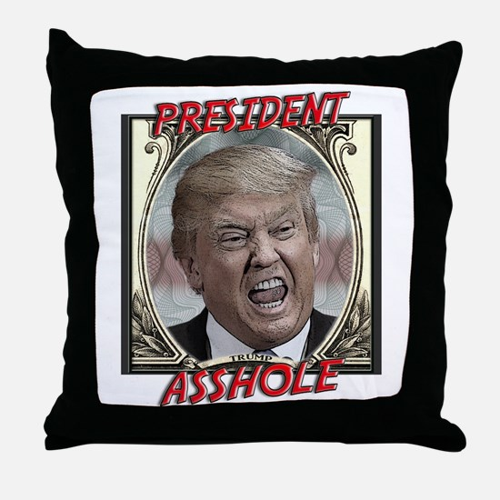 TRUMP: President Asshole Throw Pillow