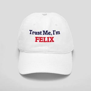 Trust Me, I'm Felix Cap