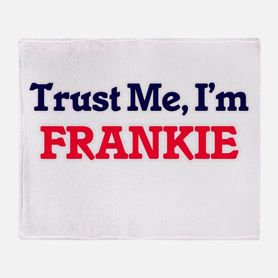 Trust Me, I'm Frankie Throw Blanket