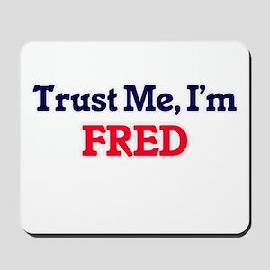 Trust Me, I'm Fred Mousepad