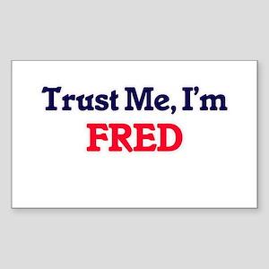 Trust Me, I'm Fred Sticker
