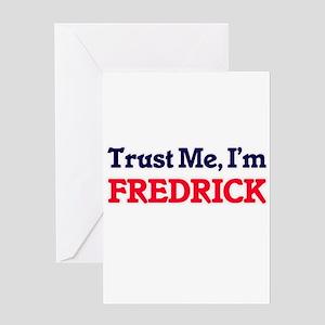 Trust Me, I'm Fredrick Greeting Cards