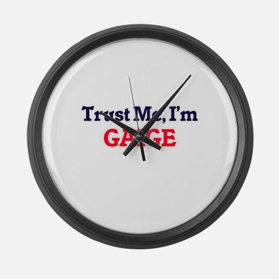 Trust Me, I'm Gaige Large Wall Clock