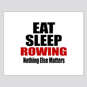 Eat Sleep Rowing Small Poster