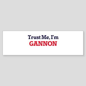 Trust Me, I'm Gannon Bumper Sticker