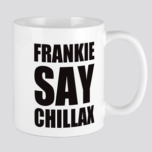 Frankie Say Chillax Retro Parody Mugs