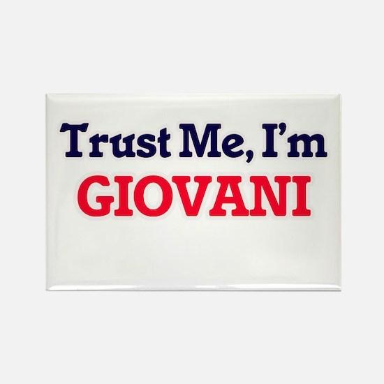 Trust Me, I'm Giovani Magnets