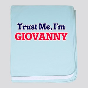 Trust Me, I'm Giovanny baby blanket