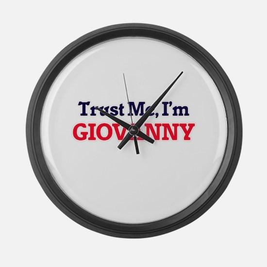 Trust Me, I'm Giovanny Large Wall Clock