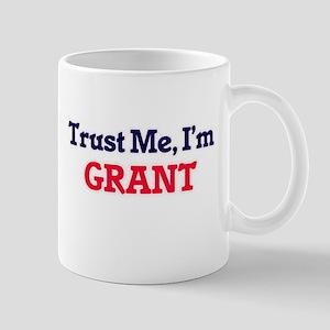 Trust Me, I'm Grant Mugs