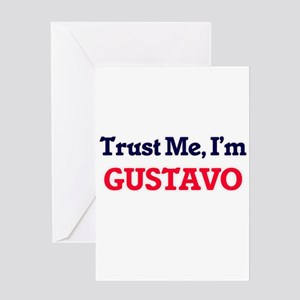Trust Me, I'm Gustavo Greeting Cards