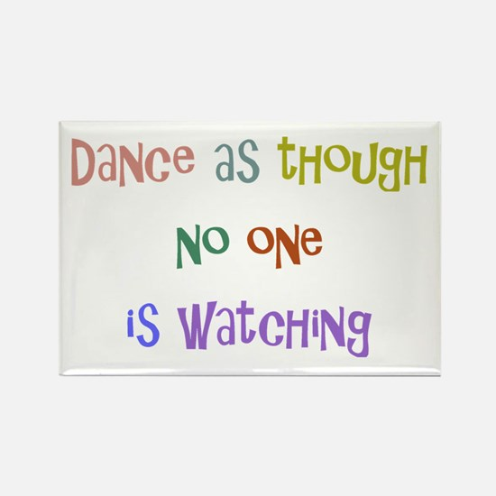 Dance As Though... Rectangle Magnet (10 pack)