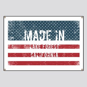 Made in Lake Forest, California Banner